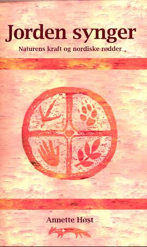 Bog Annette Høst - Jorden synger